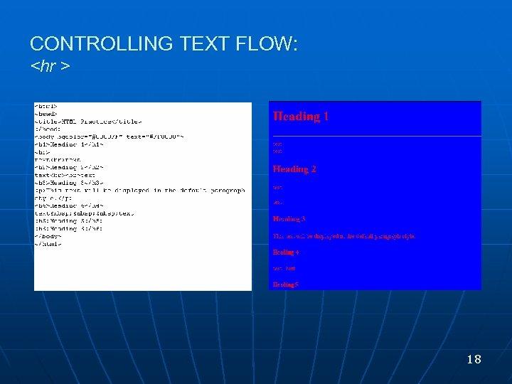 CONTROLLING TEXT FLOW: <hr > 18