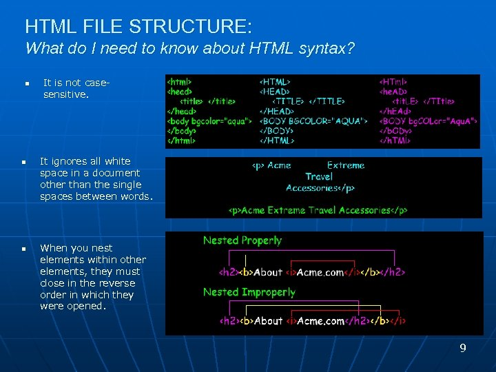 HTML FILE STRUCTURE: What do I need to know about HTML syntax? n n
