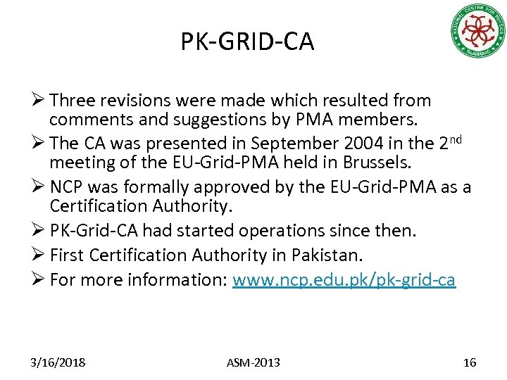 PK-GRID-CA Ø Three revisions were made which resulted from comments and suggestions by PMA