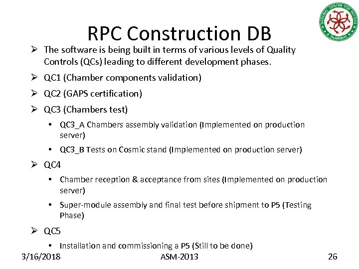 RPC Construction DB Ø The software is being built in terms of various levels