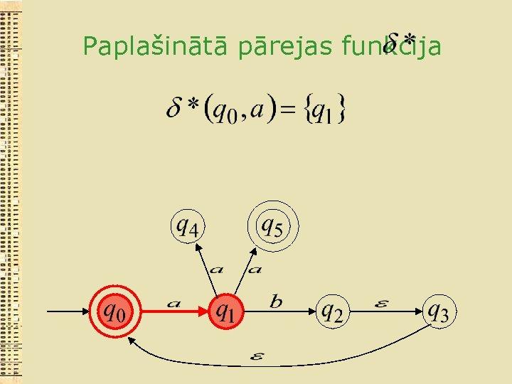Paplašinātā pārejas funkcija
