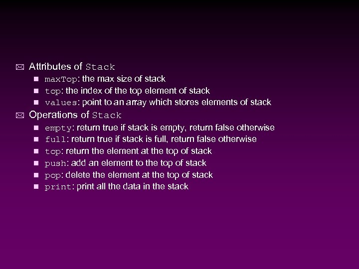 * Attributes of Stack max. Top: the max size of stack n top: the