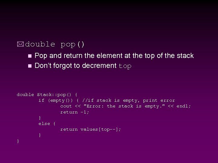 * double pop() Pop and return the element at the top of the stack