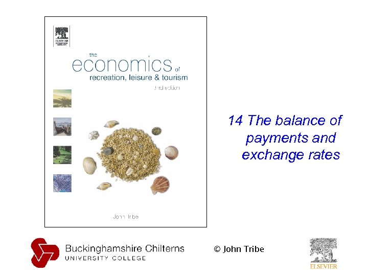 14 The balance of payments and exchange rates © John Tribe