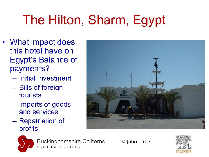 The Hilton, Sharm, Egypt • What impact does this hotel have on Egypt's Balance