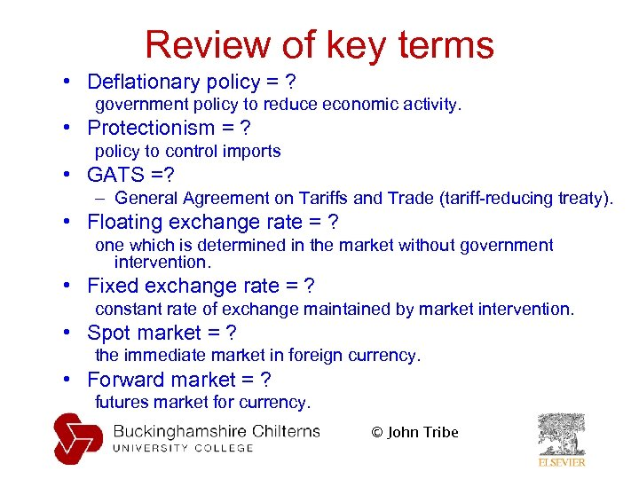 Review of key terms • Deflationary policy = ? government policy to reduce economic