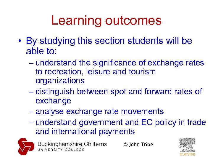 Learning outcomes • By studying this section students will be able to: – understand