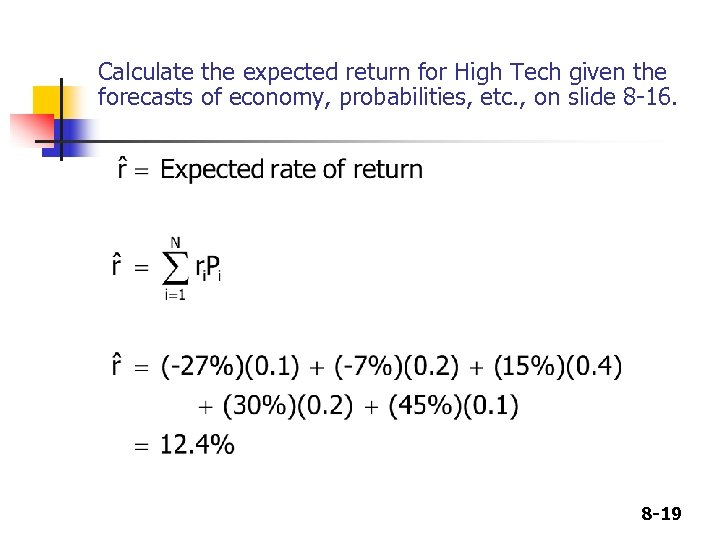 Calculate the expected return for High Tech given the forecasts of economy, probabilities, etc.