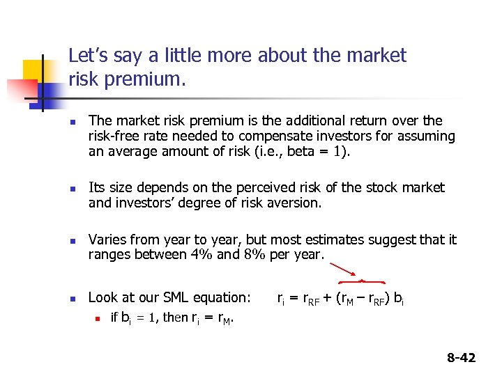 Let's say a little more about the market risk premium. n n The market