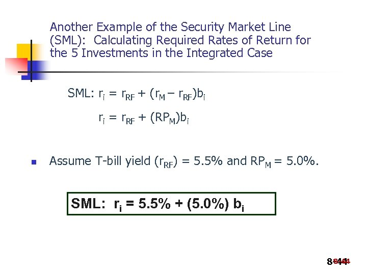 Another Example of the Security Market Line (SML): Calculating Required Rates of Return for