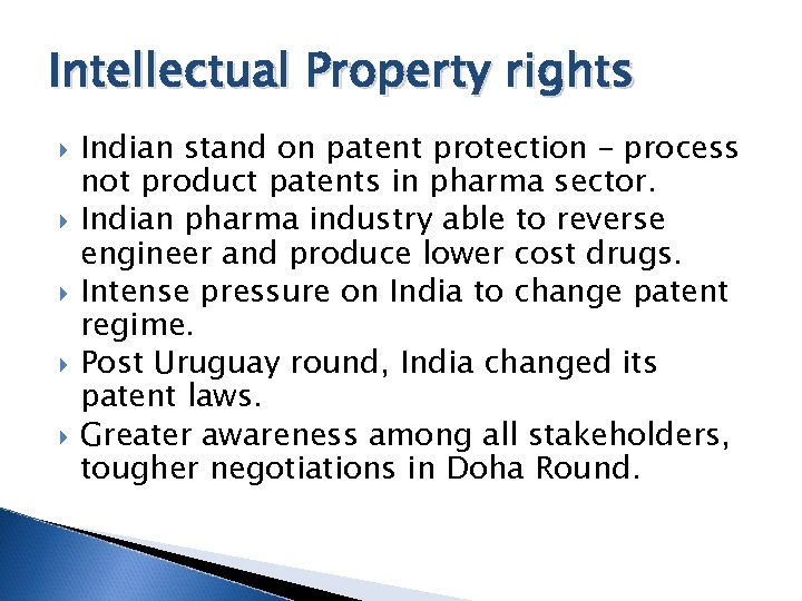 Intellectual Property rights Indian stand on patent protection – process not product patents in