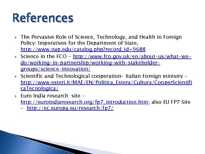 References The Pervasive Role of Science, Technology, and Health in Foreign Policy: Imperatives for