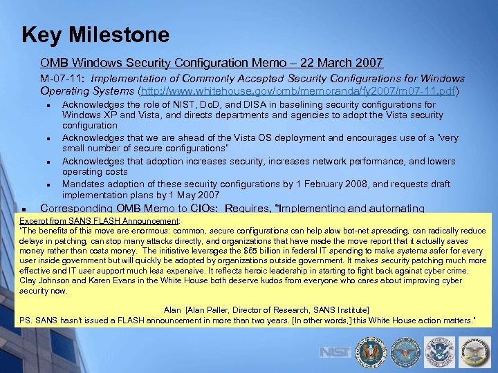 Key Milestone OMB Windows Security Configuration Memo – 22 March 2007 M-07 -11: Implementation