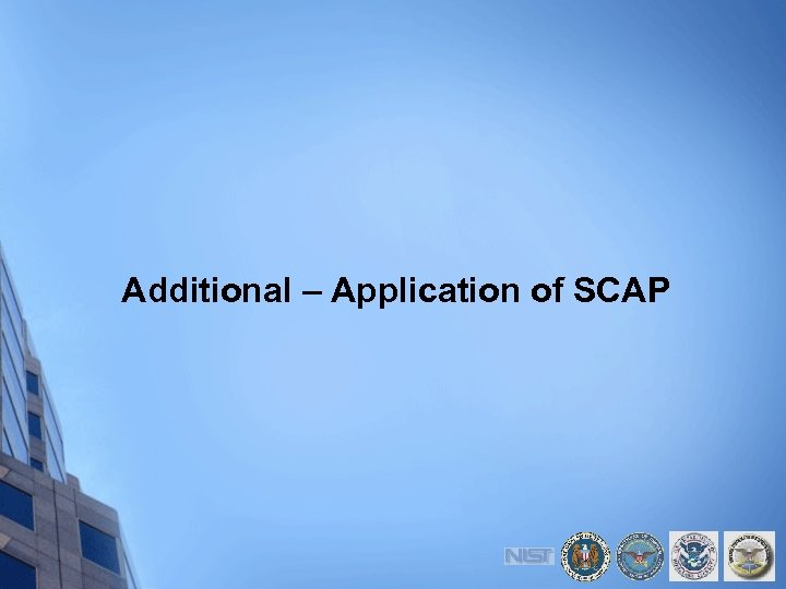 Additional – Application of SCAP