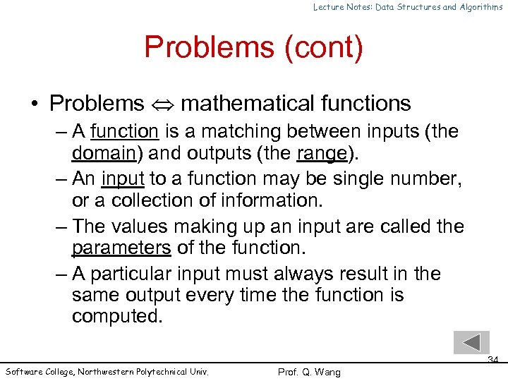 Lecture Notes: Data Structures and Algorithms Problems (cont) • Problems mathematical functions – A