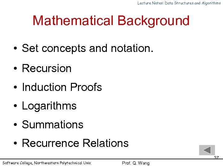 Lecture Notes: Data Structures and Algorithms Mathematical Background • Set concepts and notation. •