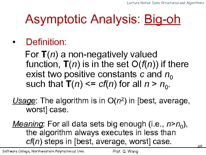 Lecture Notes: Data Structures and Algorithms Asymptotic Analysis: Big-oh • Definition: For T(n) a