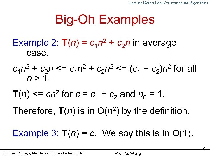 Lecture Notes: Data Structures and Algorithms Big-Oh Examples Example 2: T(n) = c 1