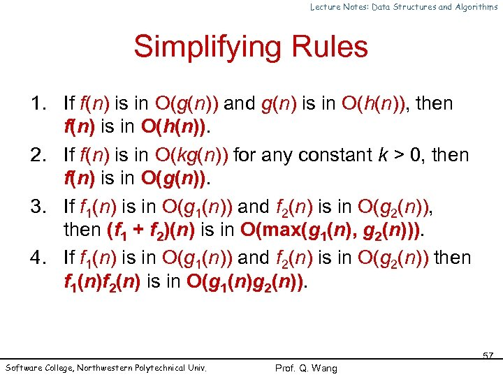 Lecture Notes: Data Structures and Algorithms Simplifying Rules 1. If f(n) is in O(g(n))