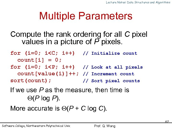 Lecture Notes: Data Structures and Algorithms Multiple Parameters Compute the rank ordering for all
