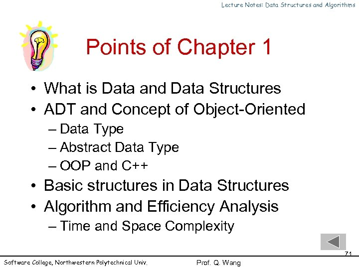 Lecture Notes: Data Structures and Algorithms Points of Chapter 1 • What is Data