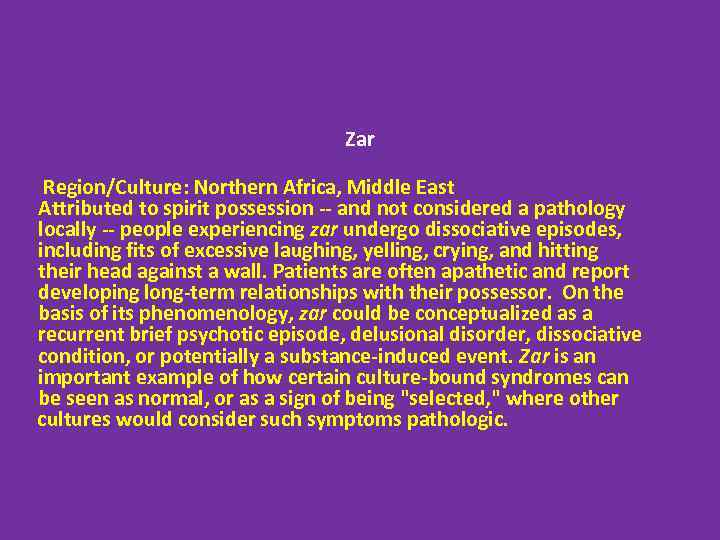 cultural bound syndrome The term culture-bound syndrome developed out of the attempts of psychiatrists and anthropologists to make sense of named syndromes observed in groups outside the middle class, western european, and north american setting in which contemporary medicine developed.