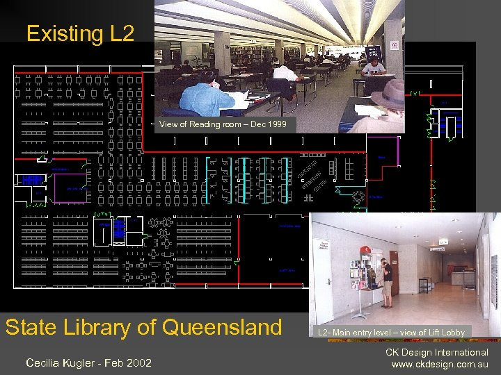Existing L 2 View of Reading room – Dec 1999 State Library of Queensland