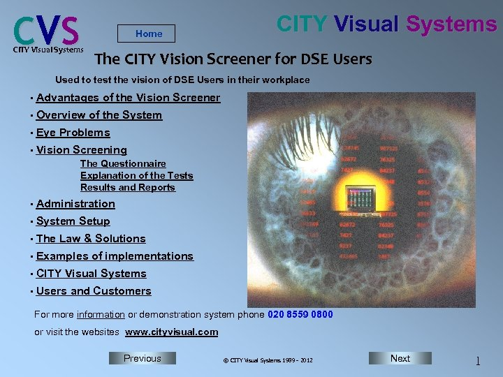 C VS CITY Visual Systems Home CITY Visual Systems The CITY Vision Screener for
