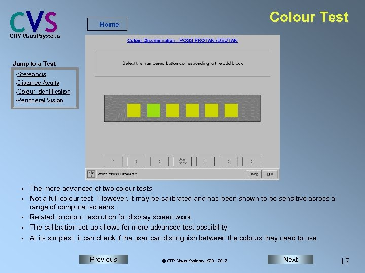 C VS Colour Test Home CITY Visual Systems Jump to a Test • Stereopsis