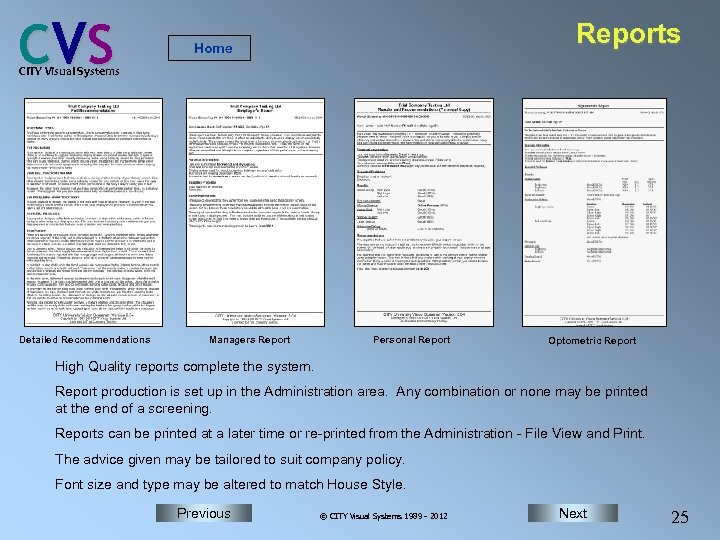 C VS Reports Home CITY Visual Systems Detailed Recommendations Managers Report Personal Report Optometric