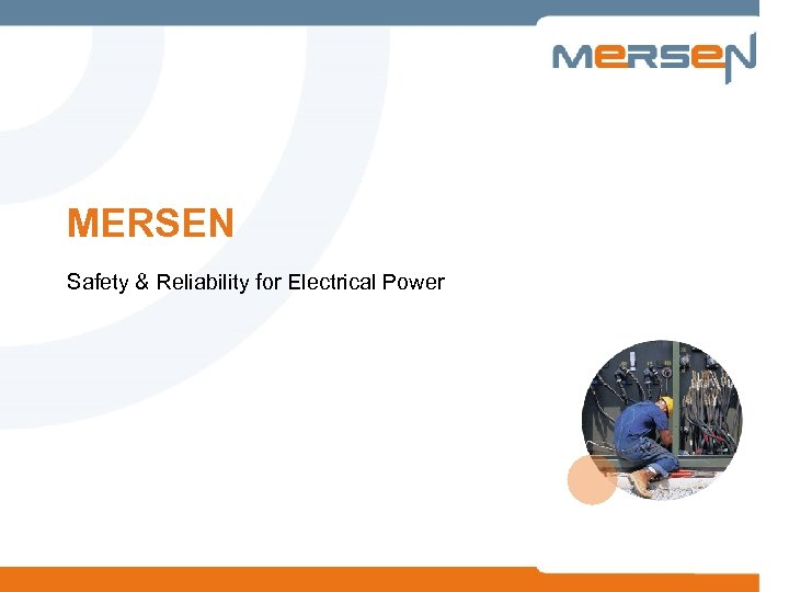 MERSEN Safety & Reliability for Electrical Power
