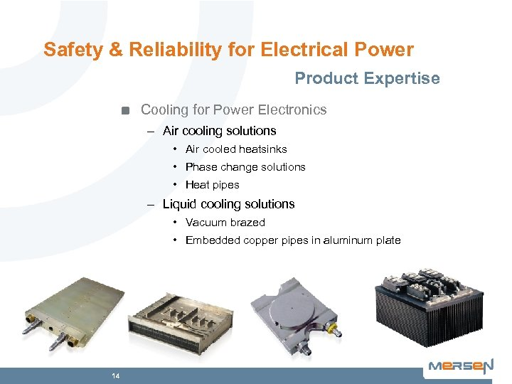 Safety & Reliability for Electrical Power Product Expertise Cooling for Power Electronics – Air