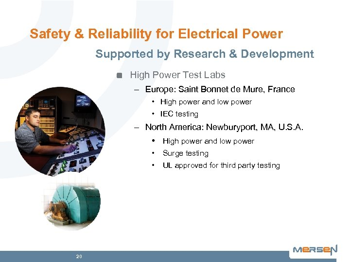 Safety & Reliability for Electrical Power Supported by Research & Development High Power Test
