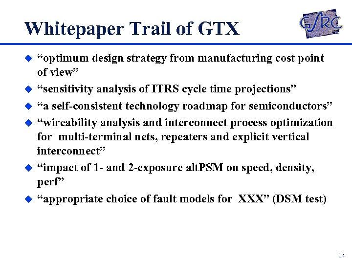 """Whitepaper Trail of GTX u u u """"optimum design strategy from manufacturing cost point"""