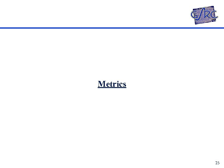 Metrics 23