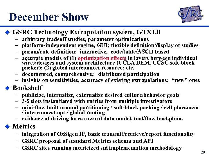 December Show u GSRC Technology Extrapolation system, GTX 1. 0 – – arbitrary tradeoff