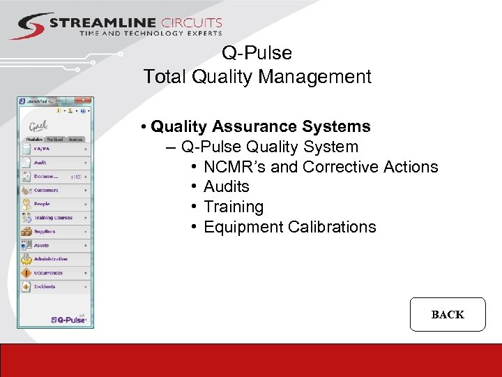 Q-Pulse Total Quality Management • Quality Assurance Systems – Q-Pulse Quality System • NCMR's