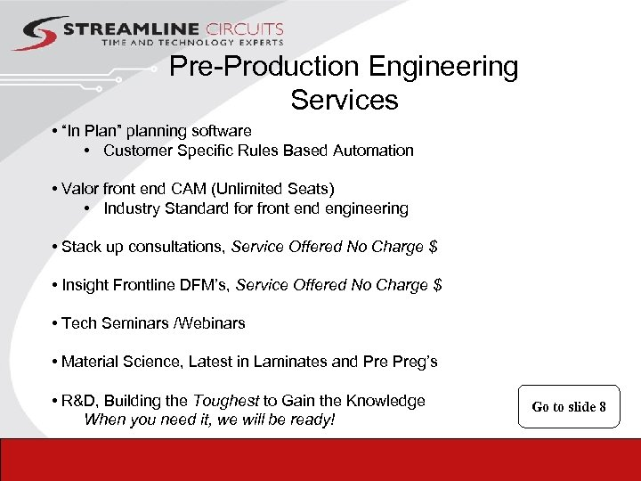 """Pre-Production Engineering Services • """"In Plan"""" planning software • Customer Specific Rules Based Automation"""