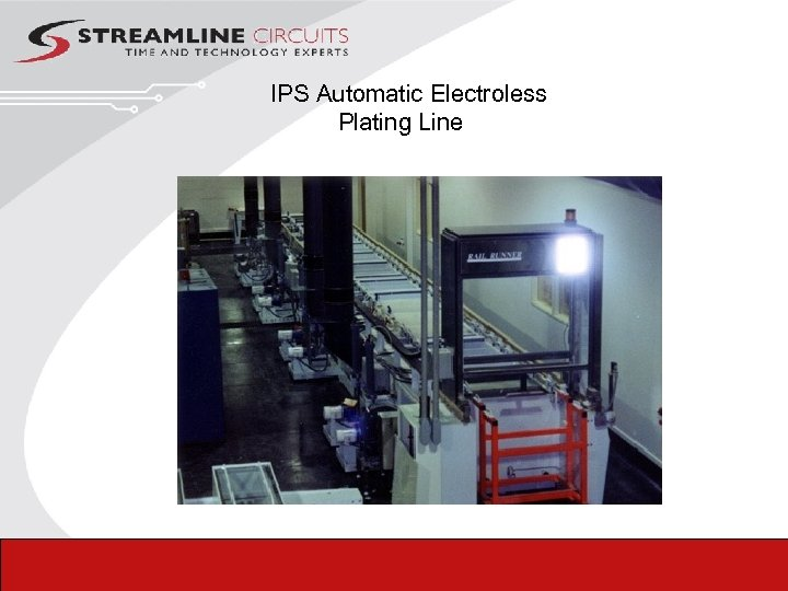 IPS Automatic Electroless Plating Line
