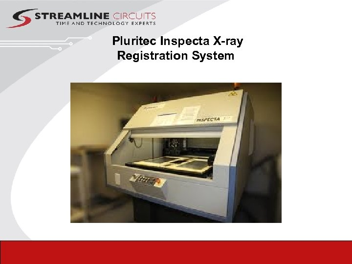 Pluritec Inspecta X-ray Registration System