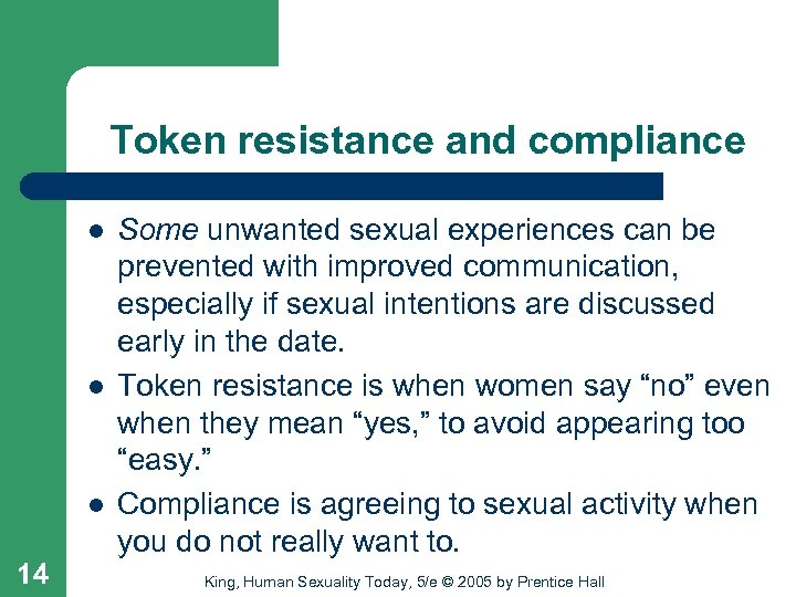Token resistance and compliance l l l 14 Some unwanted sexual experiences can be