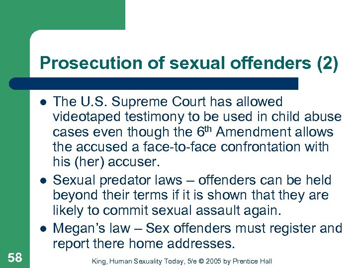 Prosecution of sexual offenders (2) l l l 58 The U. S. Supreme Court