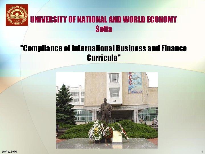 UNIVERSITY OF NATIONAL AND WORLD ECONOMY Sofia