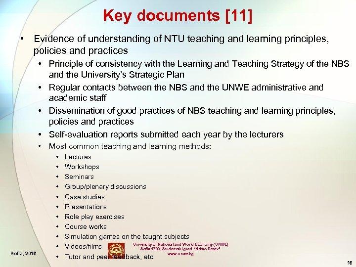 Key documents [11] • Evidence of understanding of NTU teaching and learning principles, policies