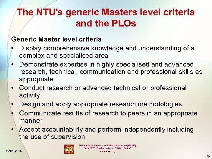 The NTU's generic Masters level criteria and the PLOs Generic Master level criteria •
