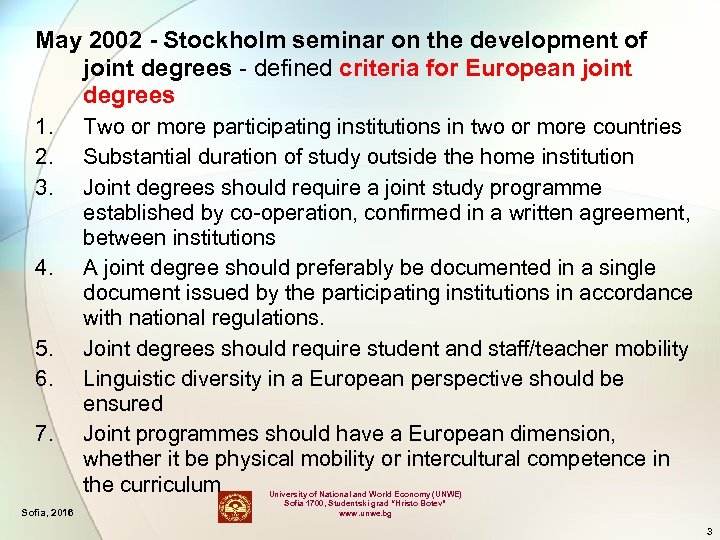 May 2002 - Stockholm seminar on the development of joint degrees - defined criteria