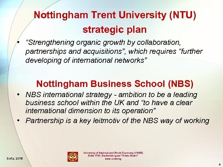 "Nottingham Trent University (NTU) strategic plan • ""Strengthening organic growth by collaboration, partnerships and"
