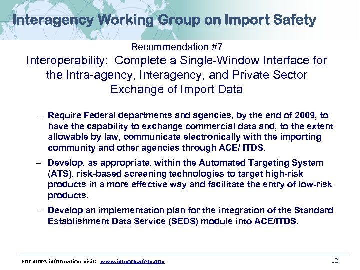 Interagency Working Group on Import Safety Recommendation #7 Interoperability: Complete a Single-Window Interface for