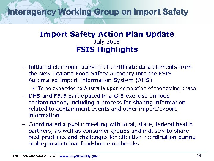 Interagency Working Group on Import Safety Action Plan Update July 2008 FSIS Highlights –