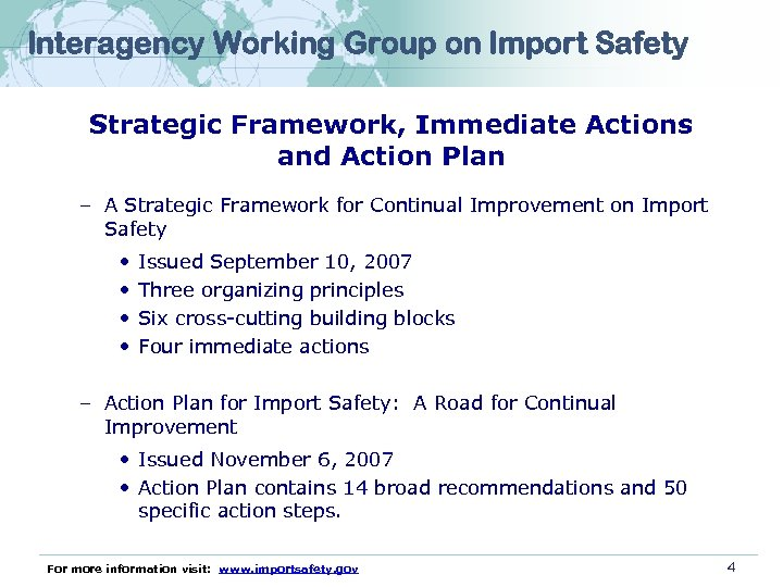 Interagency Working Group on Import Safety Strategic Framework, Immediate Actions and Action Plan –